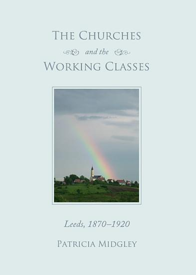 The Churches and the Working Classes PDF