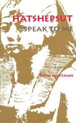 Hatshepsut, Speak to Me