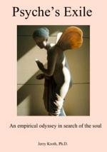 Psyche's Exile: an empirical odyssey in search of the soul