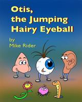 Otis  The Jumping Hairy Eyeball PDF