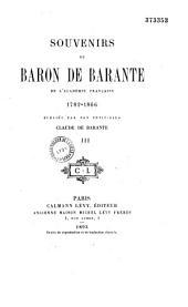 Souvenirs du baron de Barante, de l'Académie française: 1782-1866, Volume1
