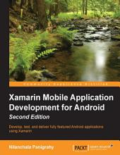 Xamarin Mobile Application Development for Android: Edition 2