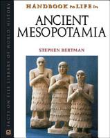 Handbook to Life in Ancient Mesopotamia PDF