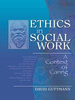 Ethics in Social Work PDF