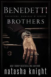 The Benedetti Brothers: Salvatore and Dominic: Two Dark Mafia Romances