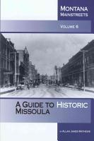 A Guide to Historic Missoula PDF