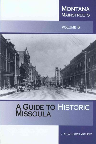 A Guide to Historic Missoula