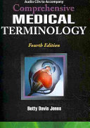Audio CD s for Jones  Comprehensive Medical Terminology PDF