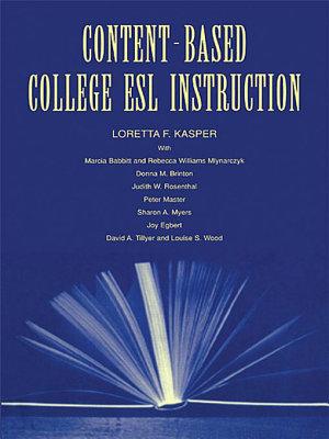 Content Based College ESL Instruction