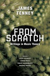 From Scratch: Writings in Music Theory