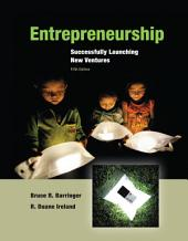 Entrepreneurship: Successfully Launching New Ventures, Edition 5