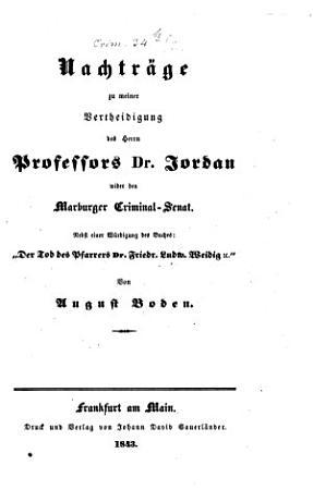 Nachtr  ge zu meiner Vertheidigung des Herrn Prof  Dr  Jordan wider den Marburger Criminalsenat PDF