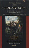 Hollow City  Il secondo libro di Miss Peregrine  La casa dei ragazzi speciali PDF