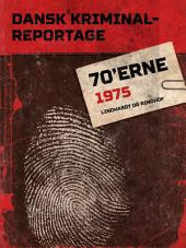 Dansk Kriminalreportage 1975