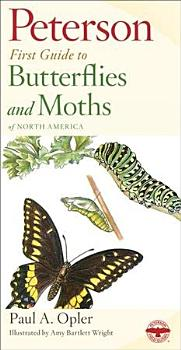 Peterson First Guide to Butterflies and Moths PDF