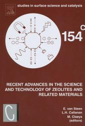 Recent Advances in the Science and Technology of Zeolites and Related Materials: Proceedings of the 14th International Zeolite Conference, Cape Town, South Africa, 25-30th April 2004