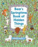 Bear s Springtime Book of Hidden Things
