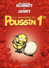 Les aventures de Poussin 1er – tome 1 – Cui suis-je ?