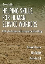 Helping Skills For Human Service Workers Book PDF