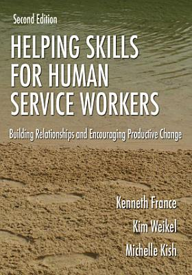 Helping Skills for Human Service Workers PDF