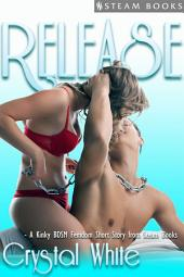 Release - Kinky Femdom BDSM Erotica from Steam Books
