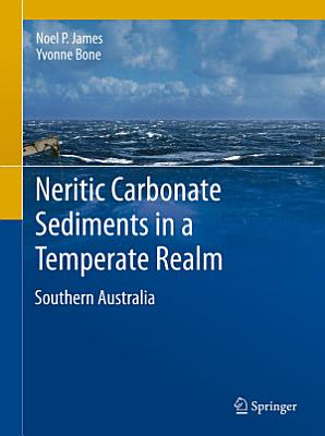 Neritic Carbonate Sediments in a Temperate Realm PDF