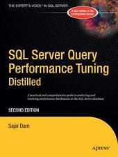 SQL Server Query Performance Tuning Distilled: Edition 2