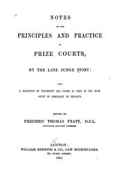 Notes on the Principles and Practice of Prize Courts