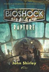 Bioshock: Rapture