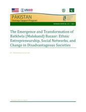 The emergence and transformation of Batkhela (Malakand) Bazaar: Ethnic entrepreneurship, social networks, and change in disadvantageous societies