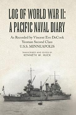Log of World War Ii  a Pacific Naval Diary PDF