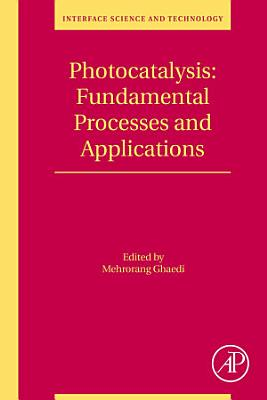Photocatalysis: Fundamental Processes and Applications