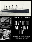 Legacy of the White Star Line