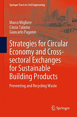 Strategies for Circular Economy and Cross-sectoral Exchanges for Sustainable Building Products