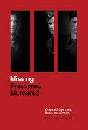 Missing Presumed Murdered Book