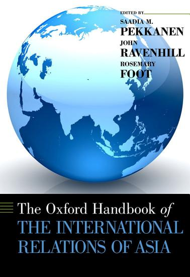Oxford Handbook of the International Relations of Asia PDF