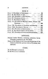 Principles and Precedents of Moohummudan Law: Being a Compilation of Primary Rules Relative to the Doctrine of Inheritance (including the Tenets of the Schia Sectaries), Contracts and Miscellaneous Subjects and Selection of Legal Opinions Involving Those Points, Delivered in the Several Courts of Judicature Subordinate to the Presidency of Fort William : Together with Notes Illustrative and Explanatory, and Preliminary Remarks