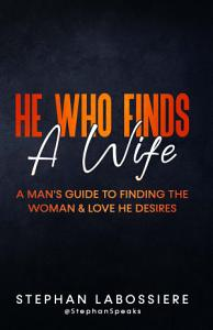 He Who Finds A Wife PDF