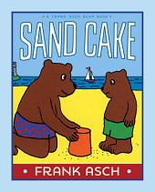 Sand Cake: With Audio Recording