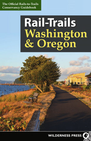 Rail-Trails Washington and Oregon
