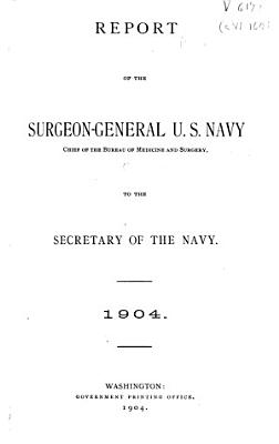 Annual Report of the Surgeon General of the United States Navy PDF
