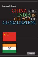 China and India in the Age of Globalization PDF