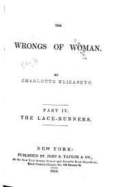The Wrongs of Woman: The lace-runners