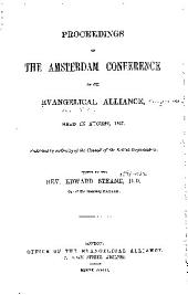 Proceedings of the Amsterdam Conference of the Evangelical Alliance: Held in August, 1867