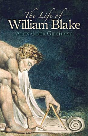 The Life of William Blake PDF