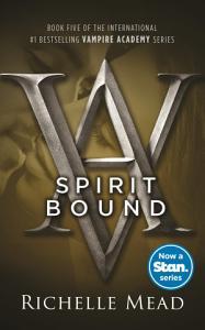 Spirit Bound  Vampire Academy Volume 5
