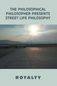 The Philosophical Philosopher Presents Street Life Philosophy PDF