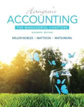 Horngren's Accounting: The Managerial Chapters, Edition 11