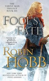 Fool's Fate: The Tawny Man Trilogy