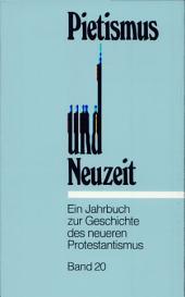 Pietismus und Neuzeit XX/1994.: Ein Jahrbuch zur Geschichte des neueren Protestantismus., Band 20